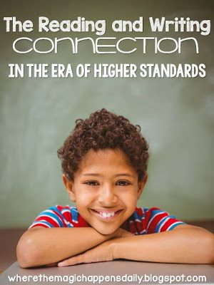 The Reading and Writing Connection In the Era of Higher Standards {and a FREEBIE!}