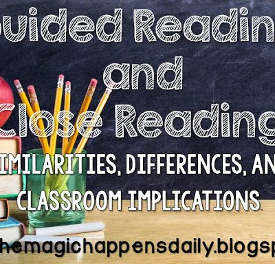 Guided Reading and Close Reading
