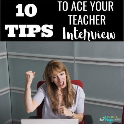 Ten Tips to Ace Your Teacher Interview