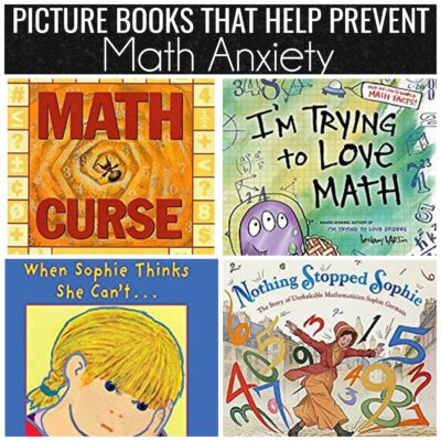 Picture Books that Help Prevent Math Anxiety