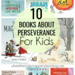 10 books about perseverance for kids