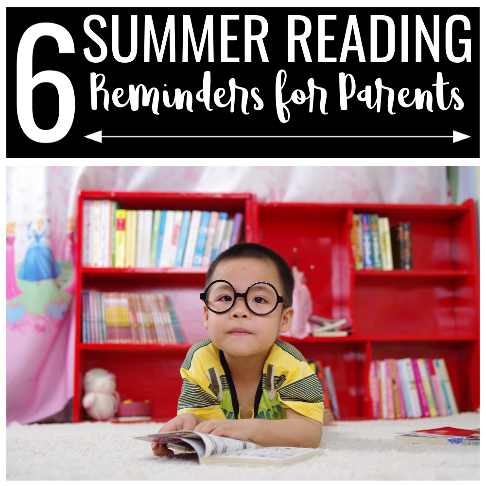 Six Summer Reading Reminders For Parents