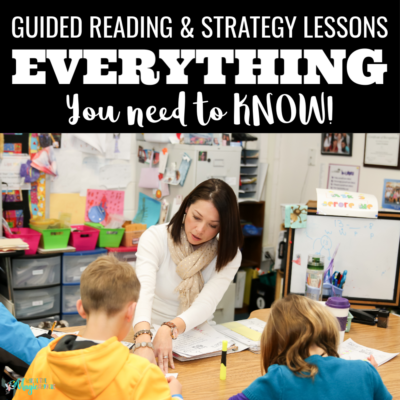 Guided Reading and Strategy Lessons