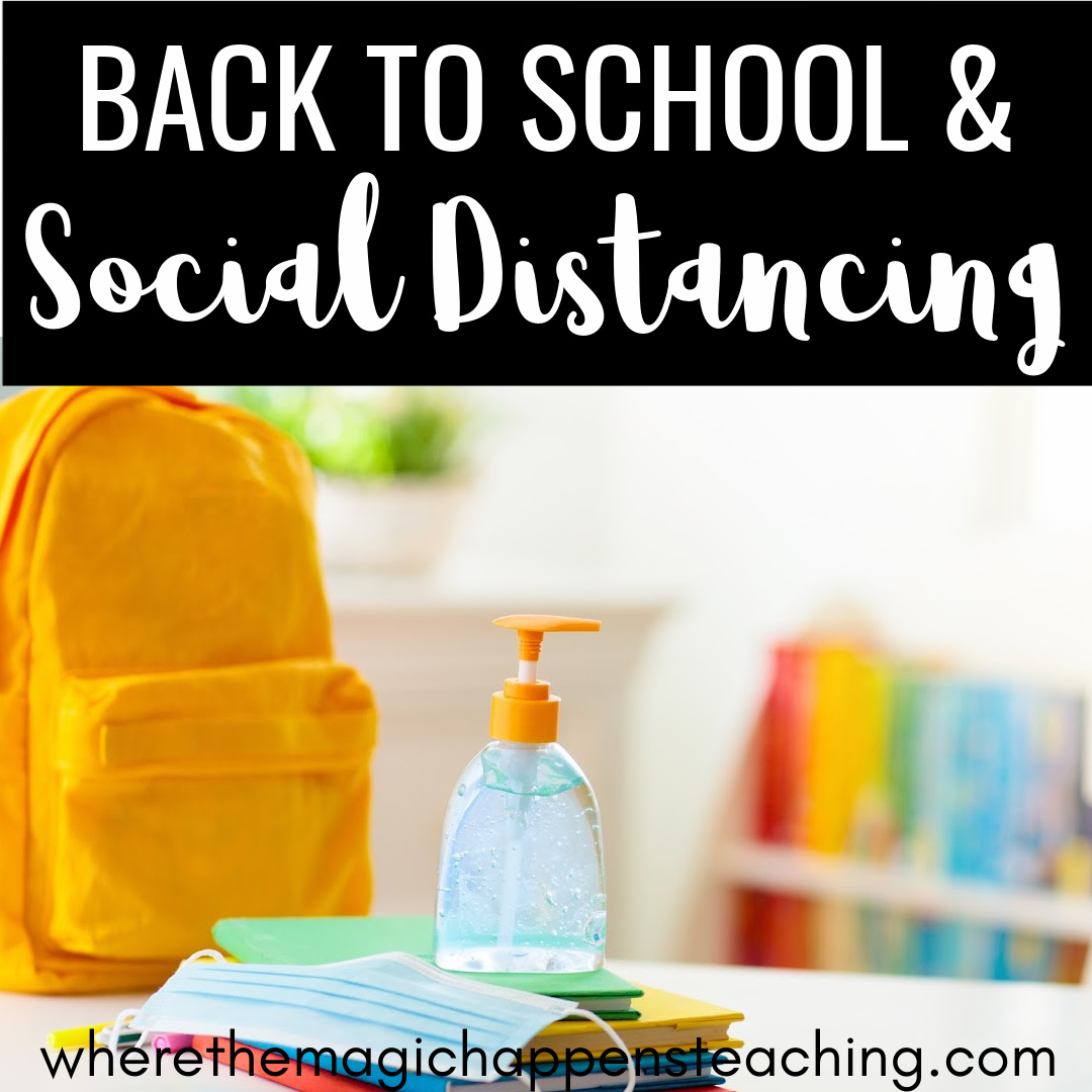 Back to School and Social Distancing