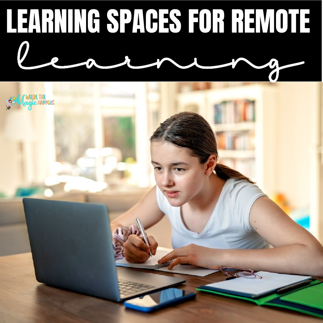 Home Spaces for Remote Learning