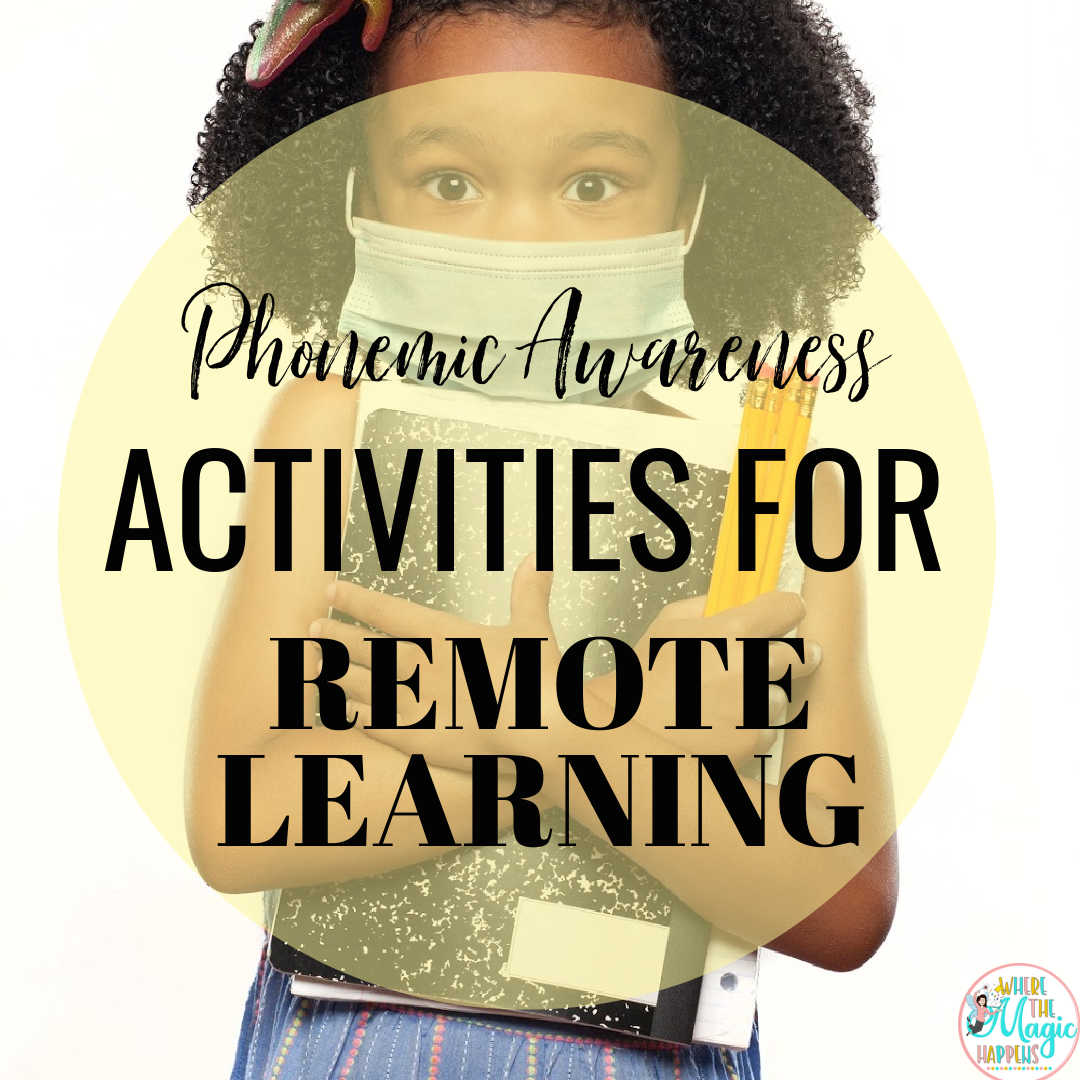 Phonemic Awareness Activities For Remote Learning