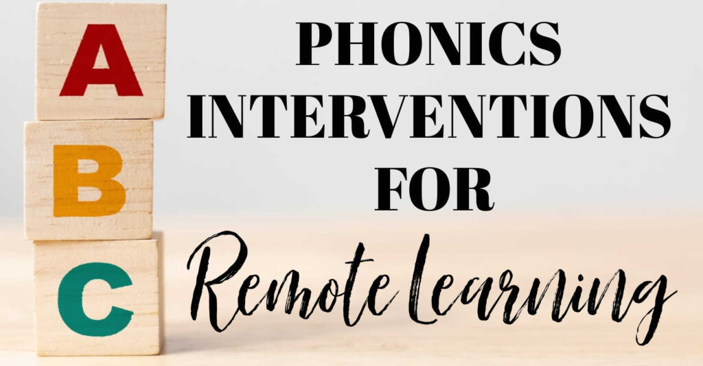phonics interventions for remote learning