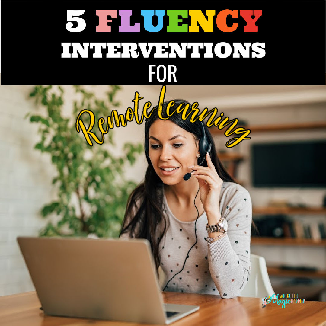 Fluency Interventions for Remote Learning