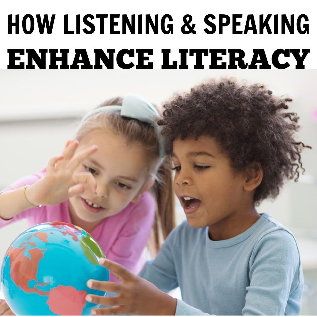 Listening and Speaking to Enhance Literacy