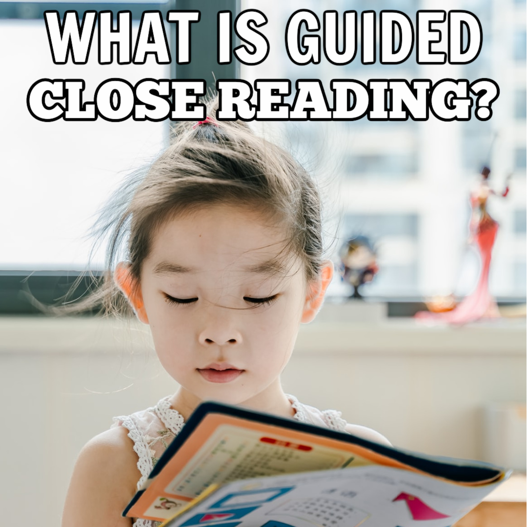 What is Guided Close Reading?