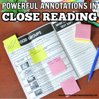 Powerful Annotations in Close Reading