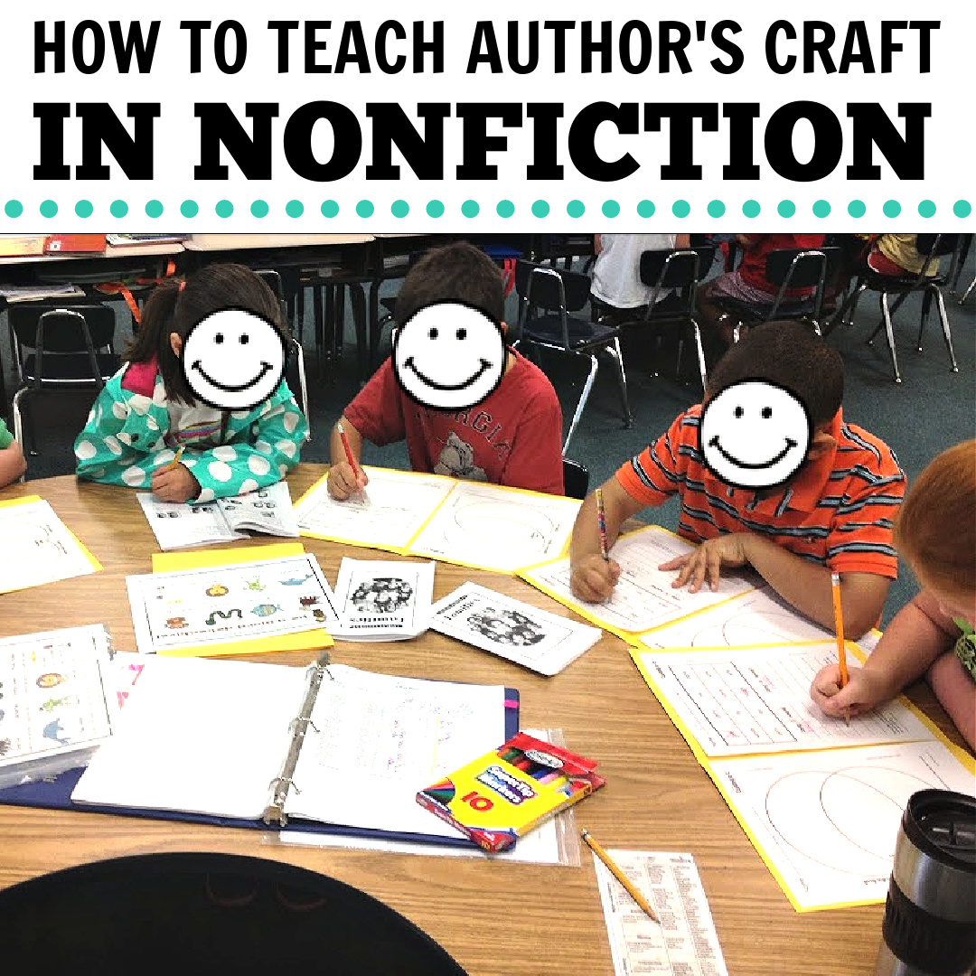 TEACHING AUTHOR'S CRAFT IN NONFICTION